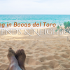 Life in Bocas del Toro: Friends and Neighbors