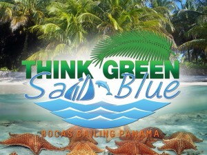 think-green-sail-blue-bocas-del-toro