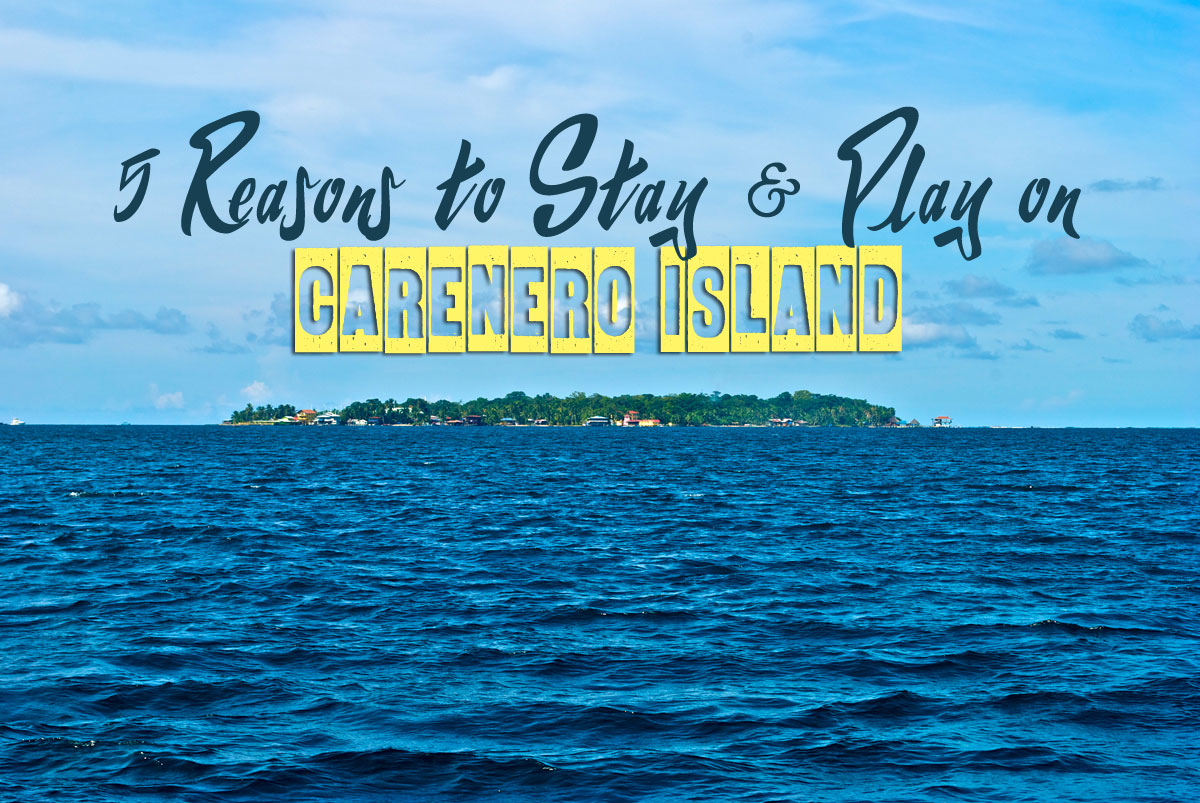 5-reasons-to-stay-and-play-on-carenero-bocas-del-toro-panama