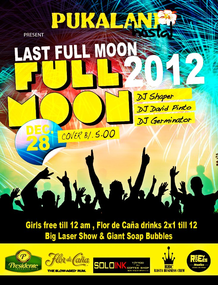 Last Full Moon Party 2012 Bocas del Toro