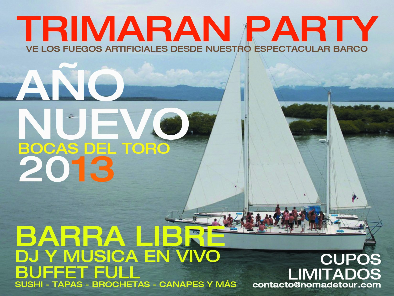 Trimaran New Years Party Bocas del Toro